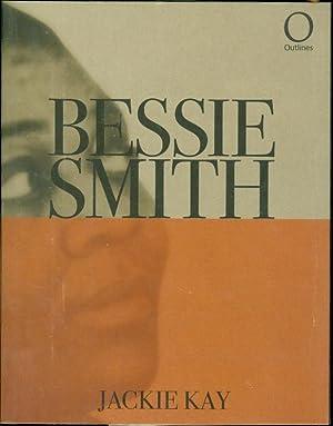 Bessie Smith: Kay, Jackie