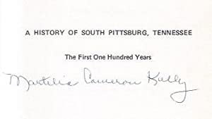 A History of South Pittsburg, Tennessee: The First 100 Years: Kelly, Martelia Cameron