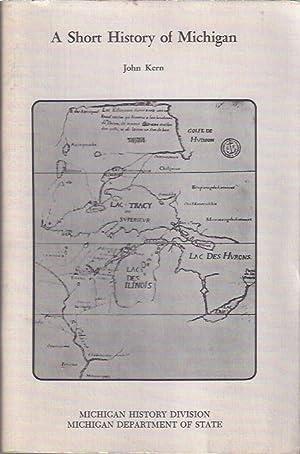 A Short History of Michigan: Kern, John