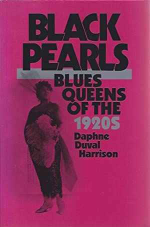Black Pearls: Blues Queens of the 1920's: Harrison, Daphne Duval