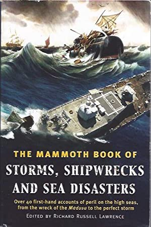 The Mammoth Book of Storms, Shipwrecks and