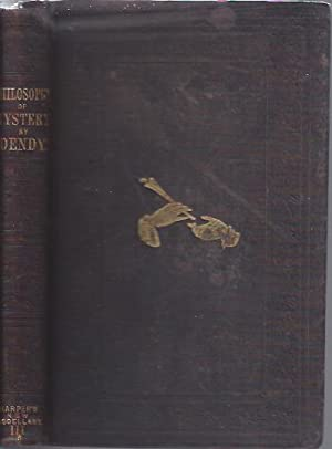 The Philosophy of Mystery: Dendy, Walker Cooper