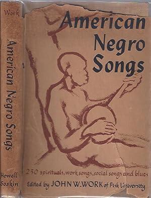 American Negro Songs: Work, John W. (ed.)