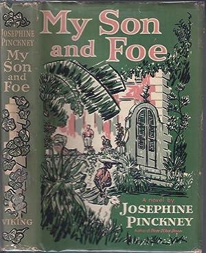 My Son and Foe: Pinckney, Josephine