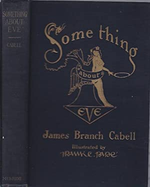 Something About Eve : A Comedy of: Cabell, James Branch