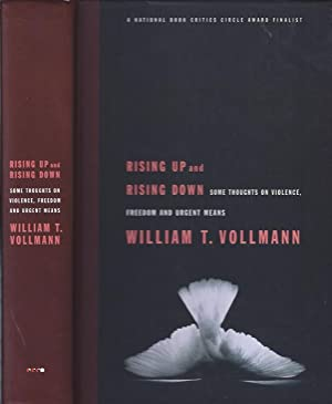 Rising Up and Rising Down : Some: Vollman, William T.