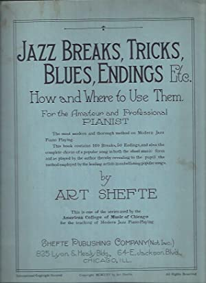 Jazz Breaks, Tricks, Blues, Endings Etc. : Shefte, Art