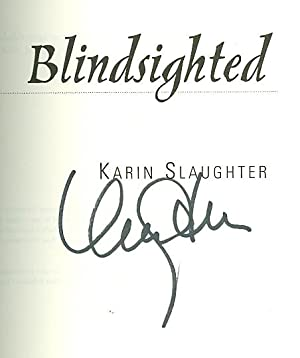 Blindsighted: Slaughter, Karin