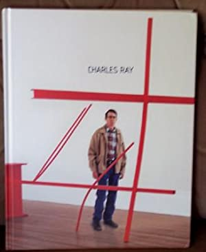 Charles Ray: Ferguson, Russell and Stephanie Emerson (Eds. )