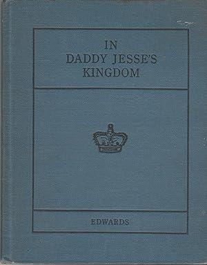 In Daddy Jesse's Kingdom: Edwards, Mary Roxie