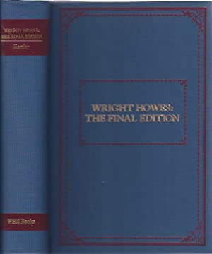 Wright Howes the Final Edition: Hartley, William E., III