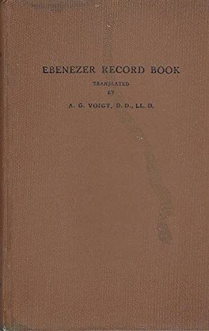 Ebenezer Record Book Containing Early Records of Jerusalem Evangelical Lutheran Church, Effingham, ...