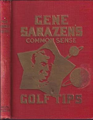 Gene Sarazen's Common Sense Golf Tips: Sarazen, Gene