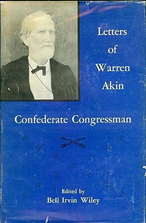 Letters of Warren Akin, Confederate Congressman: Wiley, Bell Irvin