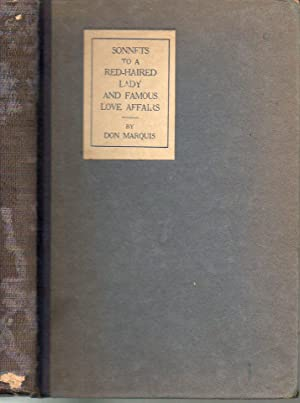Sonnets to a Red-Haired Lady and Famous Love Affairs (By a Gentleman with a Blue Beard): Marquis, ...
