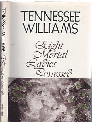 Eight Mortal Ladies Possessed: Williams, Tennessee