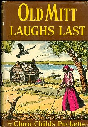 Old Mitt Laughs Last: Puckette, Clara Childs