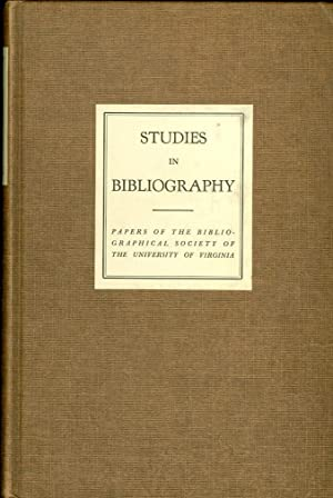 Studies in Bibliography Papers of the Bibliographical Society of the University of Virginia: Bowers...