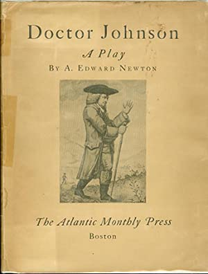 Doctor Johnson: A Play: Newton, A. Edward