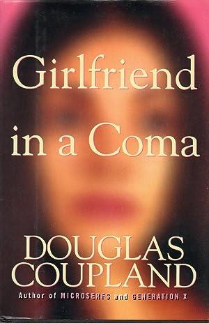 Girlfriend in a Coma: Coupland, Douglas