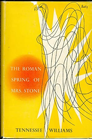 The Roman Spring of Mrs. Stone: Williams, Tennessee