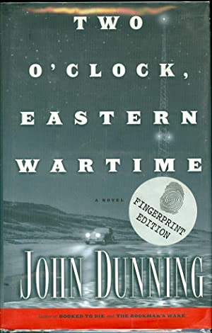 Two O'Clock, Eastern Wartime: Dunning, John