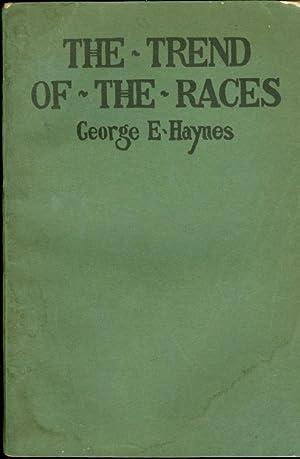 The Trend of the Races: Haynes, George Edmund