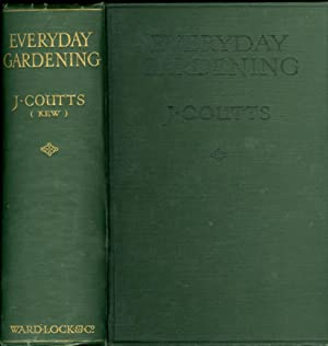 Everyday Gardening: Coutts, J.