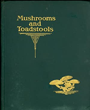 Mushrooms and Toadstools An Account of the More Common Edible and Poisonous Fungi of Canada: Gussow...