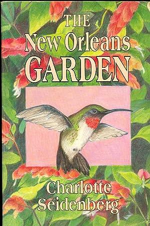 The New Orleans Garden: Seidenberg, Charlotte