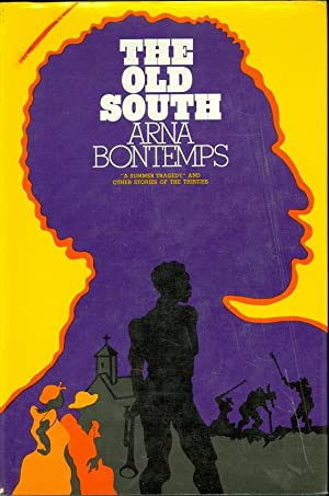 The Old South: Bontemps, Arna