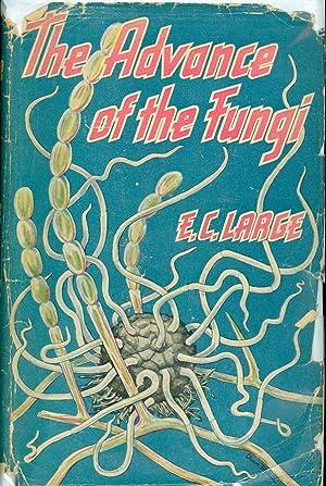 The Advance of the Fungi: Large, E. C.