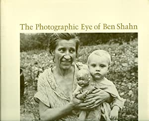 The Photographic Eye of Ben Shahn: Pratt, Davis (ed.)