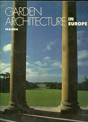 Garden Architecture in Europe, 1450 - 1800: Enge, Torsten Olaf