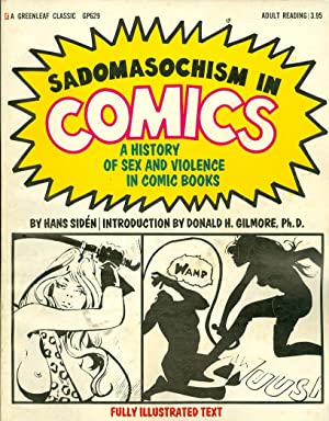 Sadomasochism in Comics A History of Sex and Violence in Comic Books: Siden, Hans