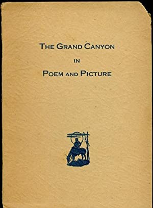 The Grand Canyon in Poem and Picture: Bass, W. W.