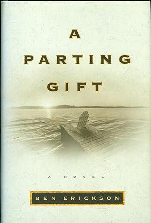 A Parting Gift: Erickson, Ben