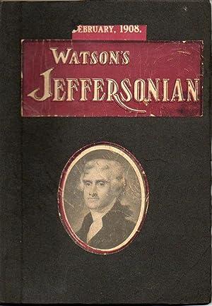 Watson's Jeffersonian Magazine February 1908: Watson, Thomas E.