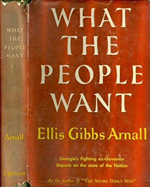 What the People Want: Arnall, Ellis Gibbs