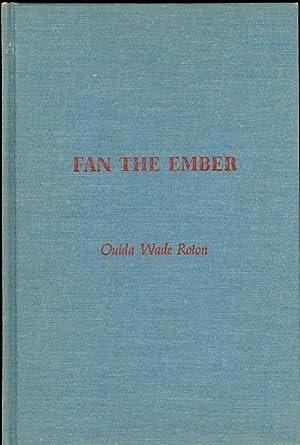 Fan the Ember: Roton, Ouida Wade