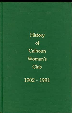 History of the Calhoun Woman's Club 1902-1981: Alverson, Jewel Reeve