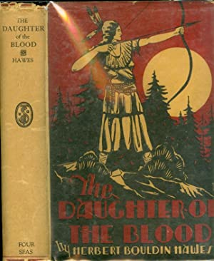 The Daughter of the Blood: Hawes, Herbert Bouldin