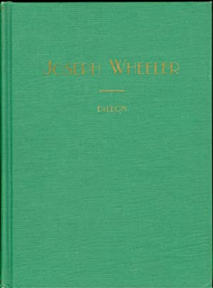 Joseph Wheeler, the Man, the Stateman, the Soldier Seen in Semi-Biographical Sketches: De Leon, T. ...
