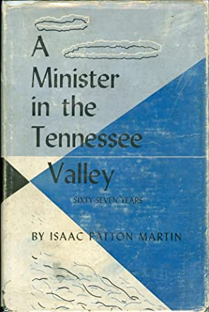 A Minister in the Tennessee Valley: Martin, Isaac Patton