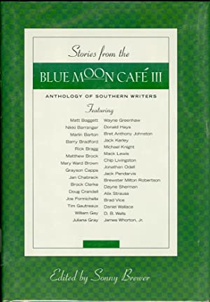 Stories from the Blue Moon Cafe III: Brewer, Sonny (ed.)