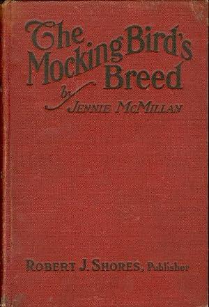 The Mocking Bird's Breed: McMillan, Jennie