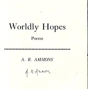 Worldly Hopes Poems: Ammons, A. R.