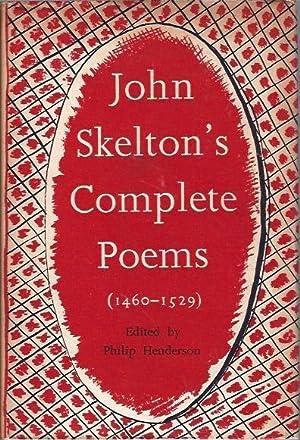 The Complete Poems of John Skelton, Laureate: Skelton, John (ed.