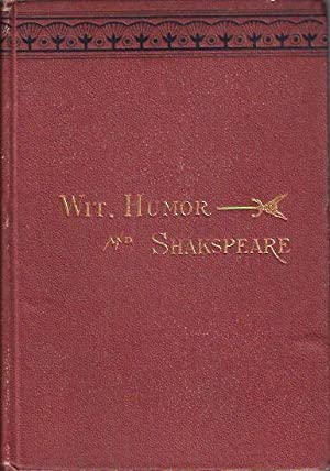 Wit, Humor, and Shakespeare Twelve Essays: Weiss, John