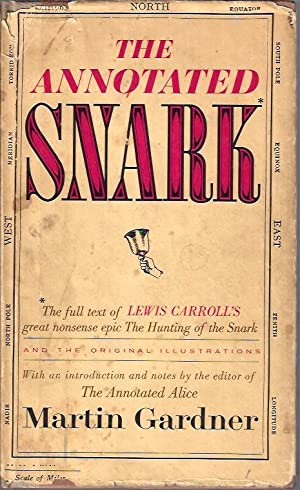 The Annotated Snark: Carroll, Lewis (ed. Martin Gardner)